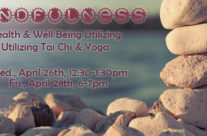 Mindfulness: Health & Well Being Utilizing Tai Chi & Yoga