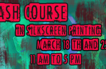 Crash Course in Silkscreen Printing